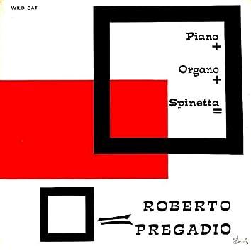 Piano+organo+spinetta = Roberto Pregadio