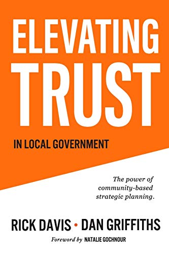 Elevating Trust In Local Government: The power of community-based strategic planning