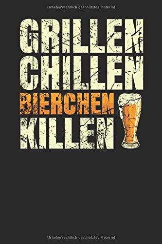 Grillen Chillen Bierchen Killen: Notizbuch A5 (6x9) Liniert für Männer zum BBQ Geschenkset als Lustiges Grillgeschenk I 120 Seiten I Geschenk
