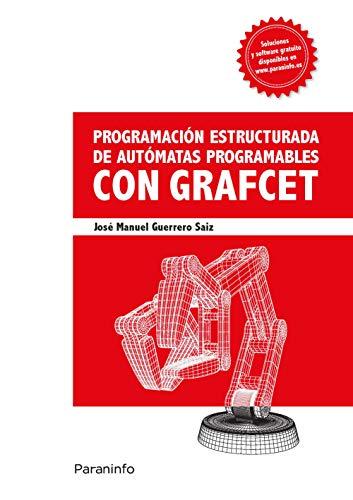 Programación estructurada de autómatas programables con Grafcet