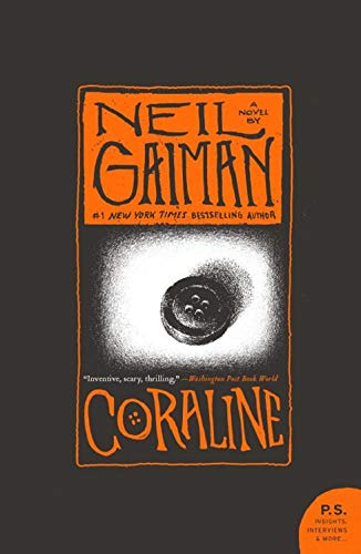 Coraline: Neil Gaiman (movie-tie-in) (P.S.)