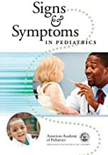 Signs and Symptoms in Pediatrics