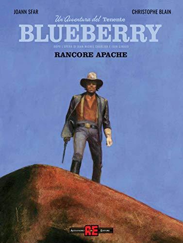 Blueberry. Rancore apache (Vol. 1)