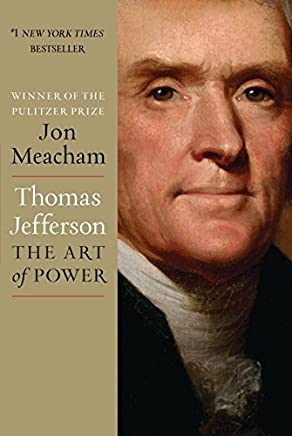 Thomas Jefferson: The Art of Power by Jon Meacham(2012-11-13)