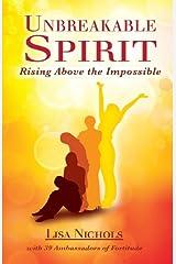 Unbreakable Spirit Paperback