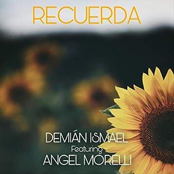Recuerda (feat. Angel Morelli)