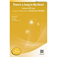 There's a Song in My Heart - American Folk Song - Arr., with new words and music by Douglas E. Wagner - Choral Octavo - 2-Part