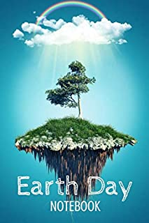 """Earth Day Journal - Save Earth Blank Lined Notebook - Environment Awareness Diary 6""""x9"""" 120 pages Book 3: Creative Journal..."""