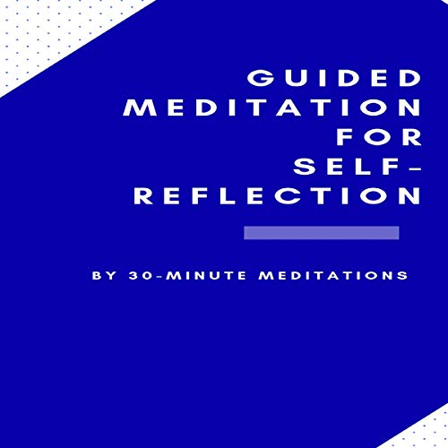 Guided Meditation for Self-Reflection audiobook cover art
