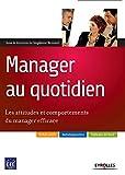 Les attitudes et comportements du manager efficace