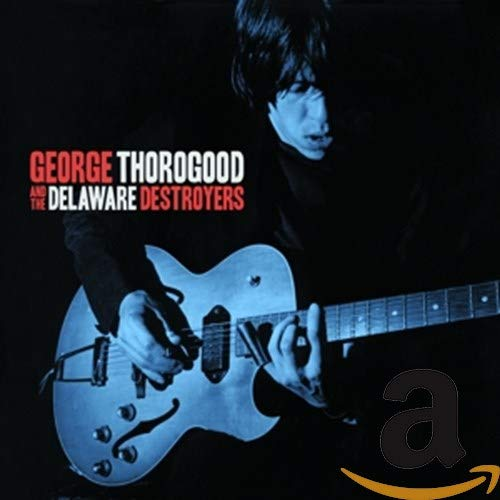 George Thorogood & The Del. [Import]