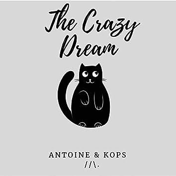 The Crazy Dream