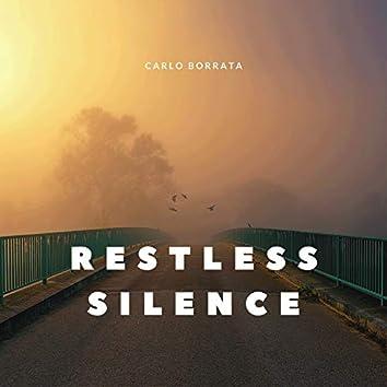 Restless Silence