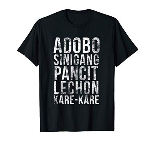 Adobo Sinigang Pancit Lechon Kare-Kare Filipino Food Shirt