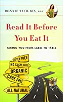 Read It Before You Eat It: Taking You from Label to Table