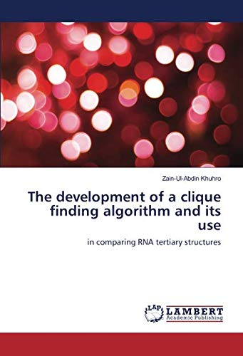The development of a clique finding algorithm and its use: in comparing RNA tertiary structures