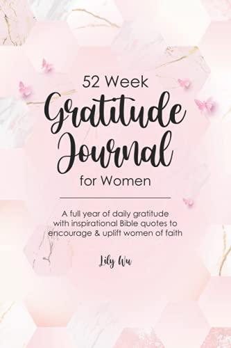 52 Week Gratitude Journal for Women: Pink Christian Daily Gratitude Journal with Bible Verses - Pray
