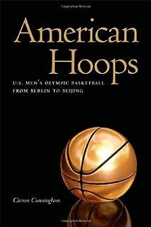 American Hoops: U.S. Men's Olympic Basketball from Berlin to Beijing