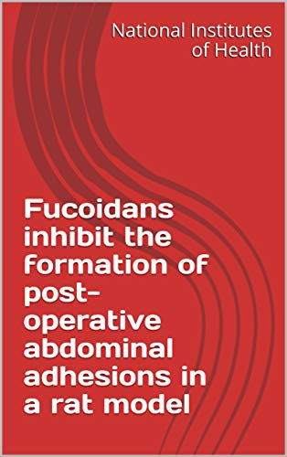 Fucoidans inhibit the formation of post-operative abdominal adhesions in a rat model (English Edition)
