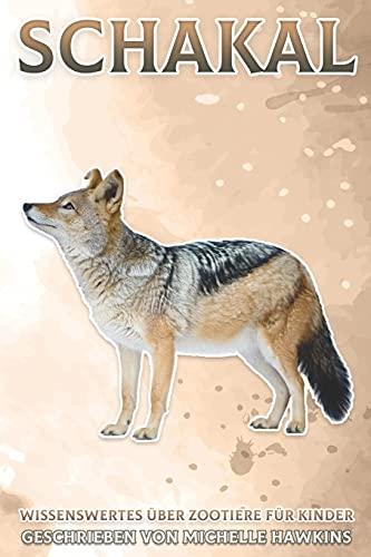 Schakal: Wissenswertes über Zootiere für Kinder #32
