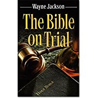 The Bible On Trial 1932723110 Book Cover