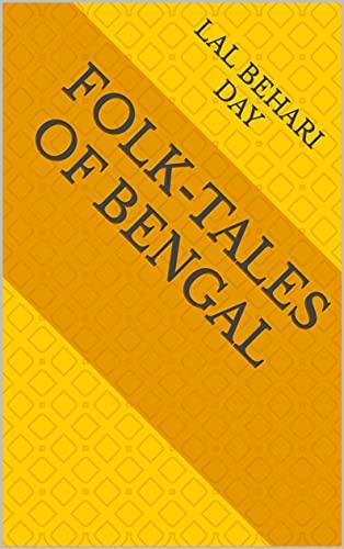 Folk-Tales of Bengal (English Edition)