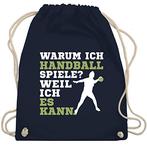 Shirtracer Handball - Warum ich Handball spiele - Weil ich es kann - Unisize - Navy Blau - Spruch - WM110 - Turnbeutel und Stoffbeutel aus Baumwolle