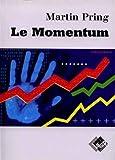 Le momentum par Martin Pring - MACD, RSI, ROC, KST, Stochastique