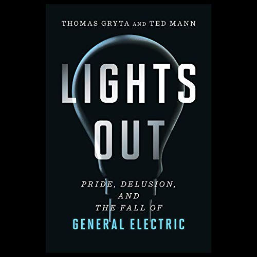 Lights Out Audiobook By Thomas Gryta, Ted Mann cover art