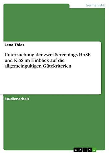 Untersuchung der zwei Screenings HASE und KiSS im Hinblick auf die allgemeingültigen Gütekriterien