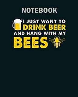 Notebook: hang with my bees barkeeper bar drink beer gift - 50 sheets, 100 pages - 8 x 10 inches