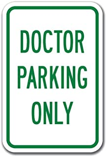 Doctor Parking Only Sign 12