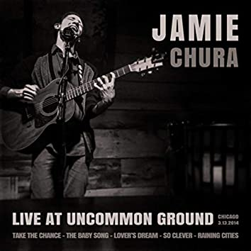 Live at Uncommon Ground