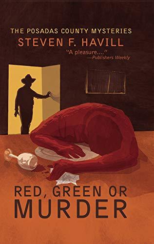 Red, Green, or Murder (Posadas County Mysteries)