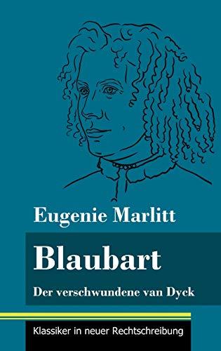 Blaubart: Der verschwundene van Dyck (Band 91, Klassiker in neuer Rechtschreibung)
