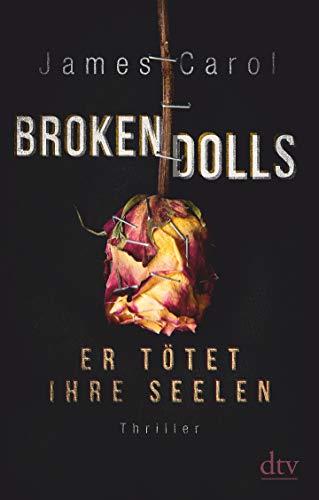 [画像:Broken Dolls - Er toetet ihre Seelen: Thriller]