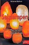 Salzlampen: Das Licht aus der Erde (Delphi bei Droemer Knaur)