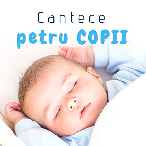 Cantece Pentru Copii - Muzica Relaxare Pentru Bebelusi, Somn Profund