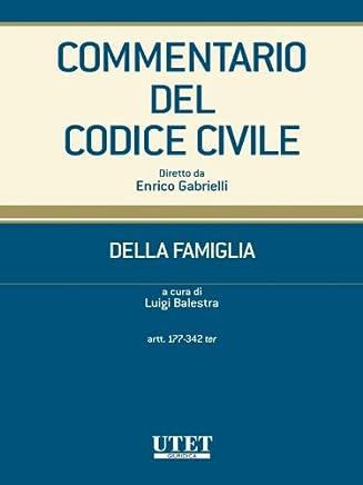Commentario del Codice civile- Della famiglia- artt. 177-342 ter