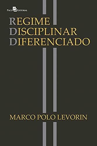 Regime Disciplinar Diferenciado: RDD