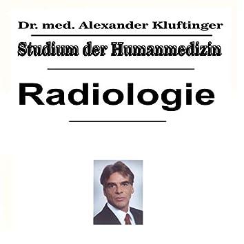 Studium der Humanmedizin - Radiologie