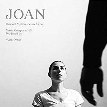Joan (Original Motion Picture Score)