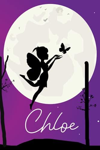 Chloe Notebook: Fairy With Giraffe Personalized Name Chloe  Happy Birthday Chloe   Birthday Journal for Chloe   Great Wife Chloe