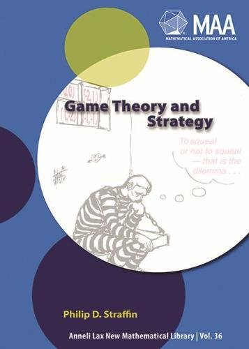 Game Theory and Strategy (New Mathematical Library, No. 36)