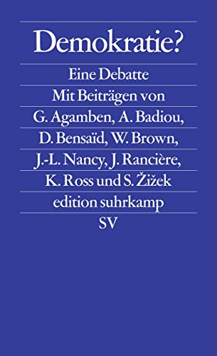 Demokratie?: Eine Debatte (edition suhrkamp)