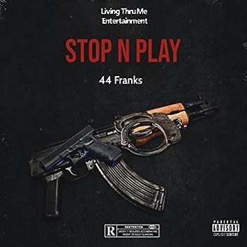 Stop N Play