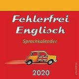 Fehlerfrei Englisch Sprachkalender 2020 - Malcolm Shuttleworth