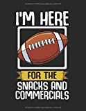 I'm Here For The Snacks And Commercials Fußball: A4+ Softcover 120 beschreibbare karierte Seiten | 22 x 28 cm (8,5x11 Zoll)