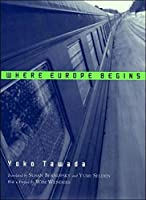 Where Europe Begins (New Directions Paperbook)