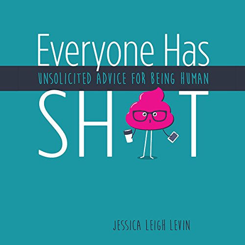 Everyone Has Sh*t audiobook cover art